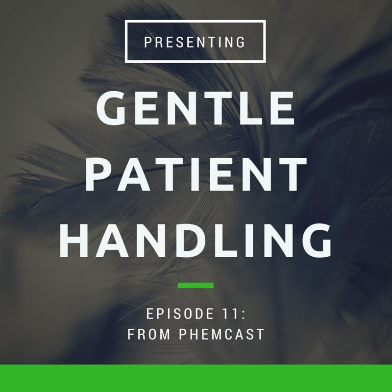 Gentle Patient Handling